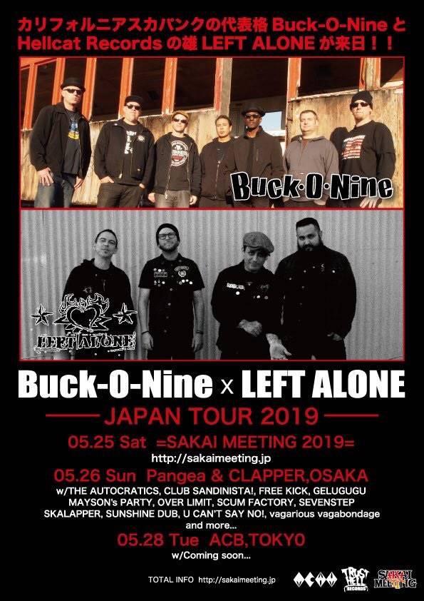 Buck-O-NineとLEFT ALONEのジャパンツアー大阪編に参戦決定!